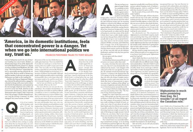 Article Preview: 'America, in its domestic institutions, feels that concentrated power is a danger. Yet when we go into international politics we say, trust US.', MAR. 27th 2006 2006   Maclean's