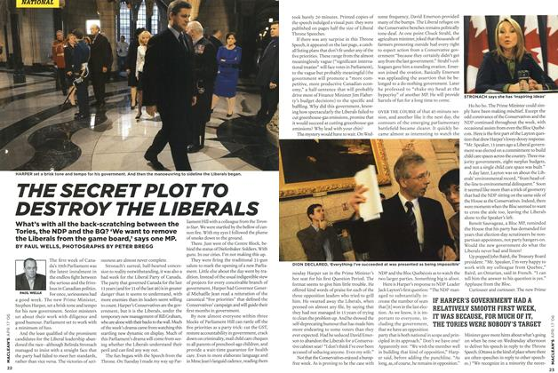Article Preview: THE SECRET PLOT TO DESTROY THE LIBERALS, APR. 17th 2006 2006 | Maclean's