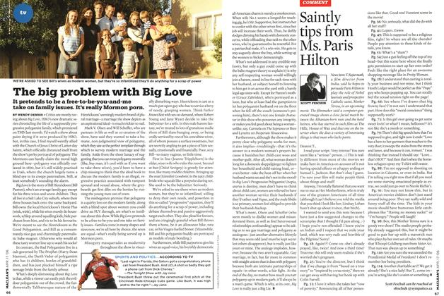Article Preview: The big problem with Big Love, APR. 17th 2006 2006 | Maclean's
