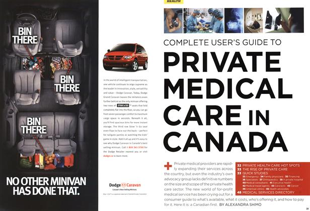 Article Preview: PRIVATE MEDICAL CARE IN CANADA, MAY 1st 2006 2006 | Maclean's