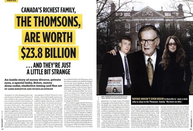 Article Preview: CANADA'S RICHEST FAMILY, THE THOMSONS, ARE WORTH $23.8 BILLION, MAY 8th 2006 2006 | Maclean's