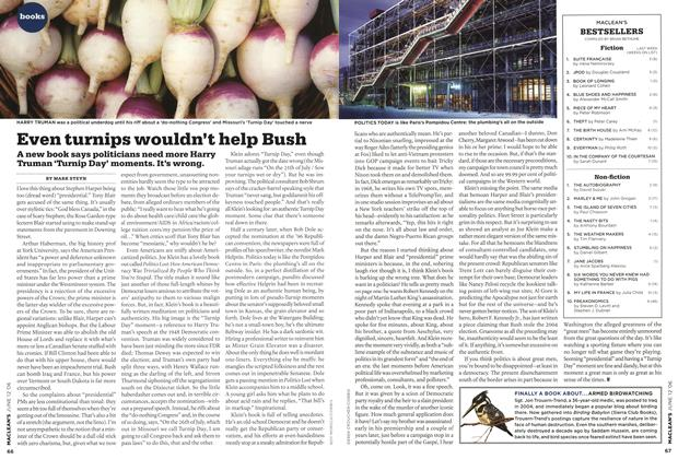 Article Preview: Even turnips wouldn't help Bush, JUN. 12th 2006 2006 | Maclean's