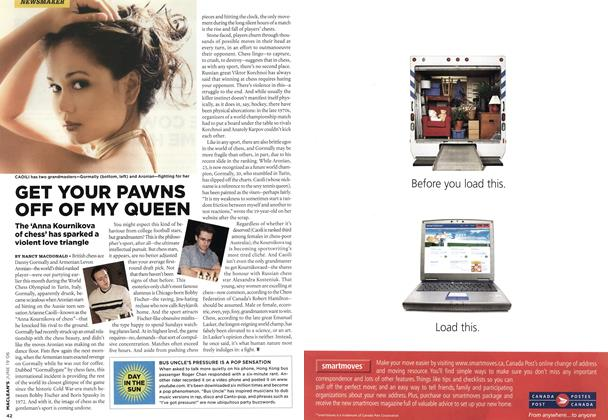 Article Preview: GET YOUR PAWNS OFF OF MY QUEEN, JUN. 19th 2006 2006 | Maclean's