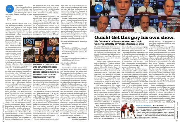 Article Preview: Quick! Get this guy his own show., JUN. 26th 2006 2006 | Maclean's