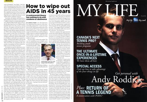 Article Preview: How to wipe out AIDS in 45 years, AUG. 14th 2006 2006 | Maclean's