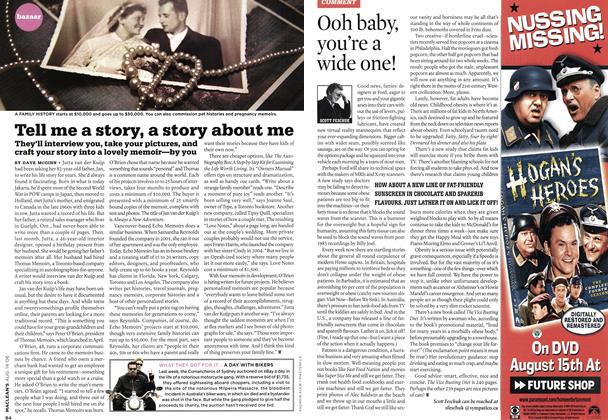 Article Preview: Ooh baby, you're a wide one!, AUG. 14th 2006 2006 | Maclean's