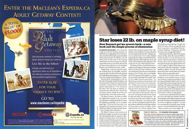 Article Preview: Star loses 22 lb. on maple syrup diet!, SEPT. 11th 2006 2006 | Maclean's