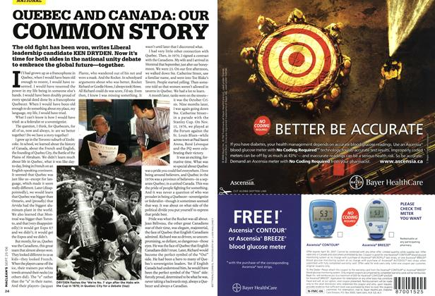 Article Preview: QUEBEC AND CANADA: OUR COMMON STORY, SEPT. 25th 2006 2006 | Maclean's