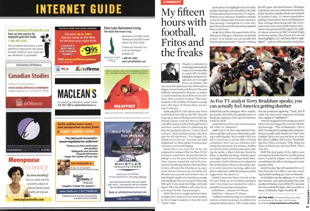 Article Preview: My fifteen hours with football, Fritos and the freaks, OCT. 2nd 2006 2006 | Maclean's