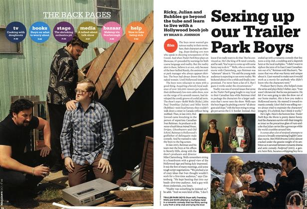 Article Preview: Sexing up our Trailer Park Boys, OCT. 9th 2006 2006 | Maclean's