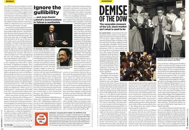 Article Preview: Ignore the gullibility, OCT. 23rd 2006 2006 | Maclean's