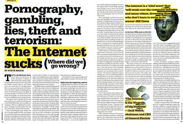 Article Preview: Pornography, gambling, lies, theft and terrorism: The Internet sucks (Where did we go wrong?), OCT. 30th 2006 2006 | Maclean's