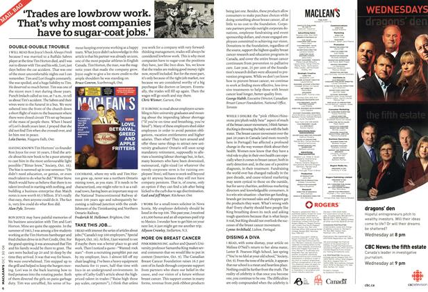 Article Preview: 'Trades are lowbrow work. That's why most companies have to sugar-coat jobs.', OCT. 30th 2006 2006 | Maclean's