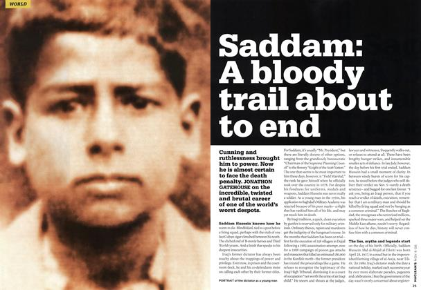 Article Preview: Saddam: A bloody trail about to end, NOV. 6th 2006 2006 | Maclean's