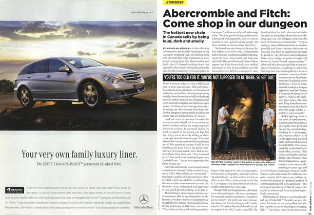 Article Preview: Abercrombie and Fitch: Come shop in our dungeon, NOV. 13th 2006 2006 | Maclean's