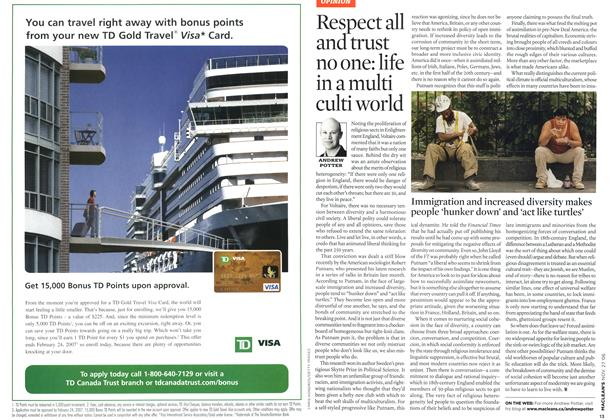 Article Preview: Respect all and trust no one: life in a multi culti world, NOV. 27th 2006 2006 | Maclean's