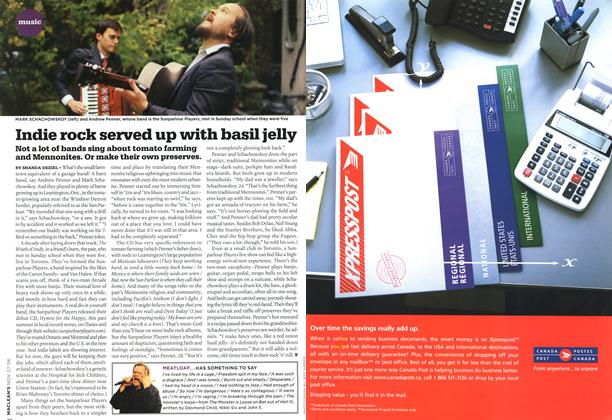 Article Preview: Indie rock served up with basil jelly, NOV. 27th 2006 2006 | Maclean's