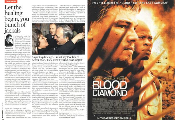 Article Preview: Let the healing begin, you bunch of jackals, DEC. 11th 2006 2006 | Maclean's