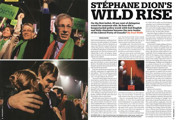 Article Preview: STÉPHANE DION'S WILD RISE, December 2006 | Maclean's