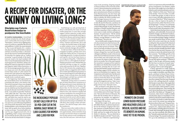 Article Preview: A RECIPE FOR DISASTER, OR THE SKINNY ON LIVING LONG?, JAN. 15th 2007 2007 | Maclean's
