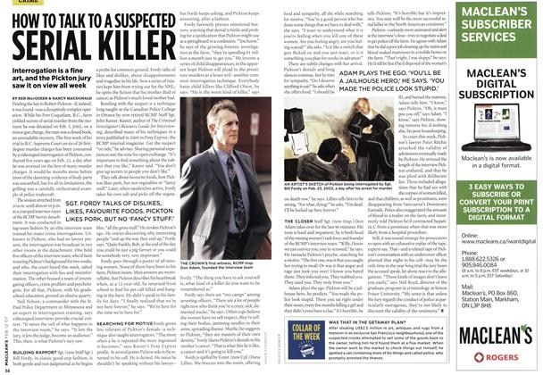 Article Preview: HOW TO TALK TO A SUSPECTED SERIAL KILLER, FEB. 12th 2007 2007 | Maclean's