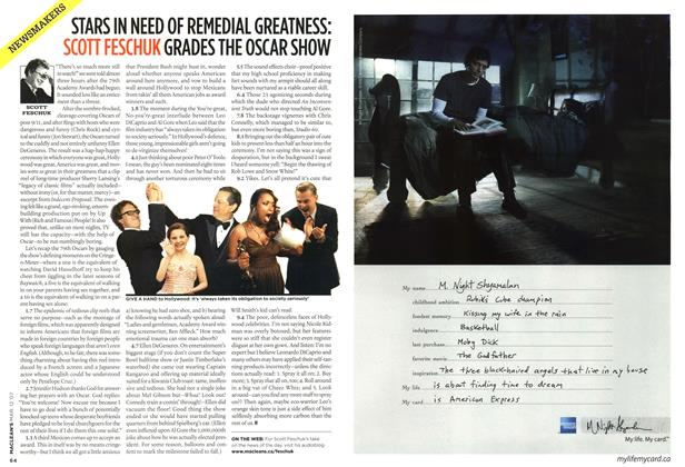 Article Preview: STARS IN NEED OF REMEDIAL GREATNESS: SCOTT FESCHUK GRADES THE OSCAR SHOW, March 2007 | Maclean's