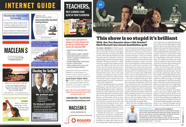 Article Preview: This show is so stupid it's brilliant, APR. 2nd 2007 2007 | Maclean's