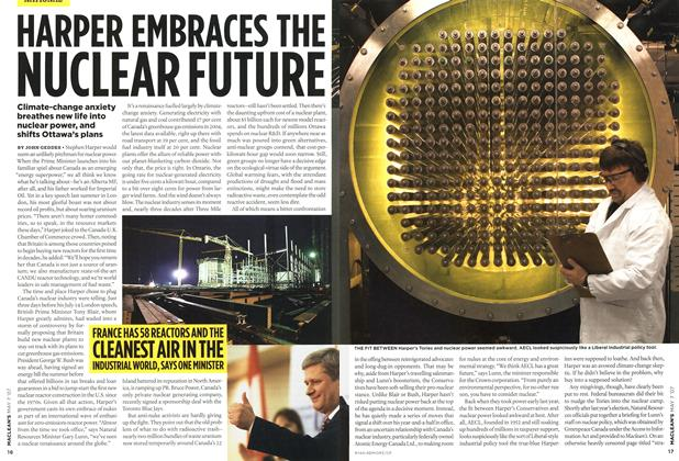 Article Preview: HARPER EMBRACES THE NUCLEAR FUTURE, MAY 7th 2007 2007 | Maclean's