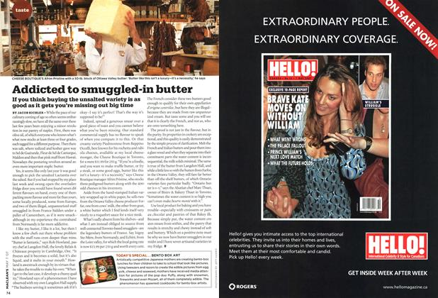 Article Preview: Addicted to smuggled-in butter, MAY 7th 2007 2007 | Maclean's