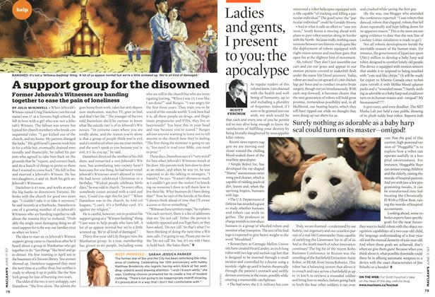 Article Preview: Ladies and gents, I present to you: the apocalypse, JUN. 11th 2007 2007   Maclean's