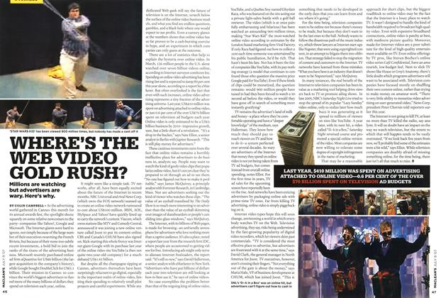 Article Preview: WHERE'S THE WEB VIDEO GOLD RUSH?, JUL. 9th 2007 2007 | Maclean's