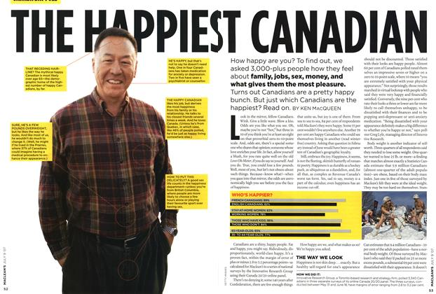 Article Preview: THE HAPPIEST CANADIAN, JUL. 9th 2007 2007 | Maclean's