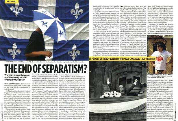 Article Preview: THE END OF SEPARATISM?, AUG. 13th 2007 2007 | Maclean's