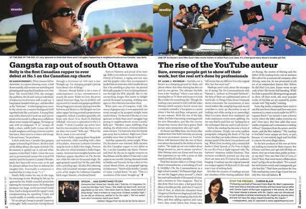 Article Preview: The rise of the YouTube auteur, AUG. 13th 2007 2007 | Maclean's