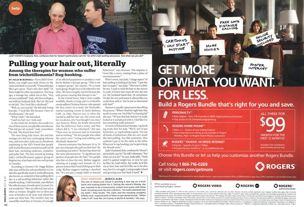 Article Preview: Pulling your hair out, literally, OCT. 8th 2007 2007   Maclean's