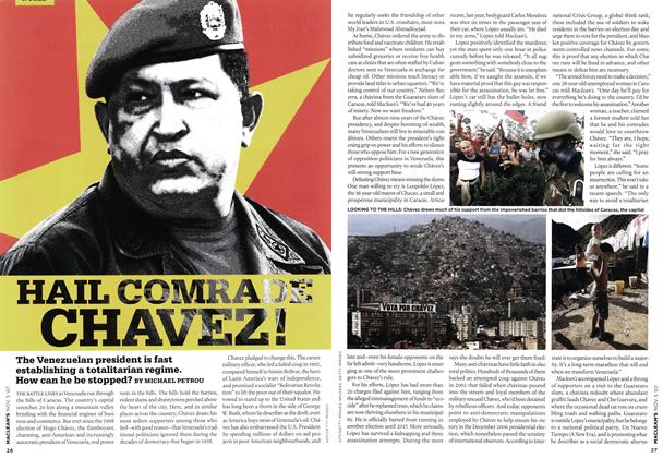 Article Preview: HAIL COMRADE CHAVEZ!, NOV. 5th 2007 2007 | Maclean's
