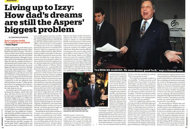 Article Preview: Living up to Izzy: How dad's dreams are still the Aspers' biggest problem, NOV. 12th 2007 2007 | Maclean's
