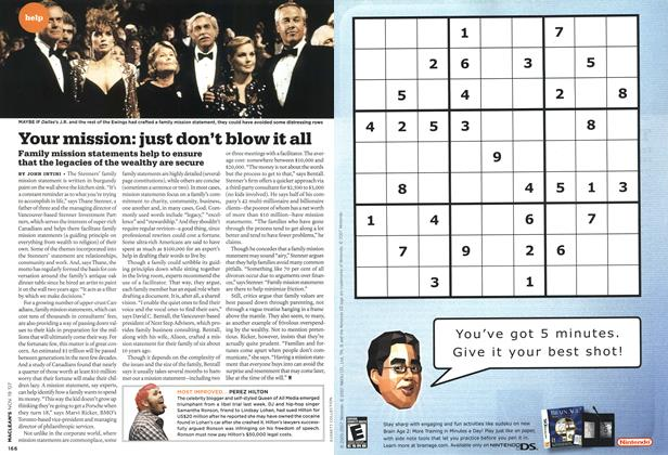 Article Preview: Your mission: just don't blow it all, NOV. 19th 2007 2007 | Maclean's