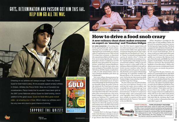 Article Preview: How to drive a food snob crazy, NOV. 19th 2007 2007 | Maclean's