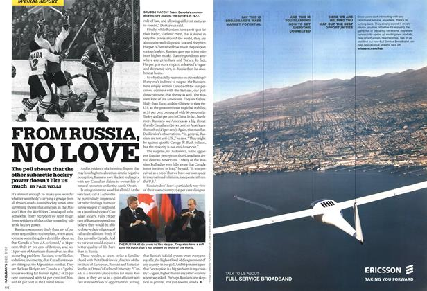 Article Preview: FROM RUSSIA, NO LOVE, DEC. 3rd 2007 2007 | Maclean's