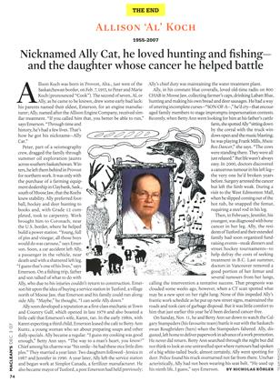 Article Preview: Nicknamed Ally Cat, he loved hunting and fishing— and and the daughter whose cancer he helped battle, DEC. 3rd 2007 2007 | Maclean's