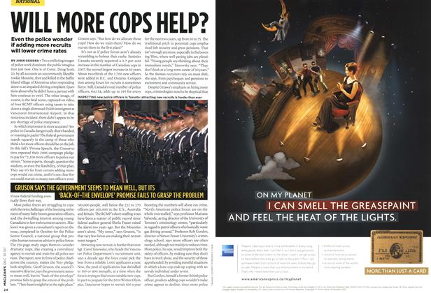 Article Preview: WILL MORE COPS HELP?, DEC. 10th 2007 2007 | Maclean's