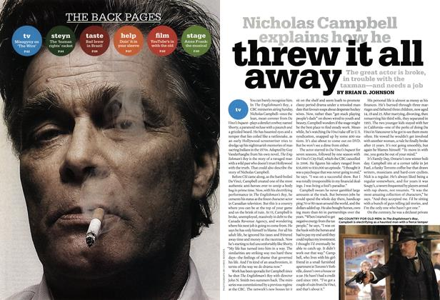 Article Preview: Nicholas Campbell explains how he threw it all away, MAR. 10th 2008 2008 | Maclean's