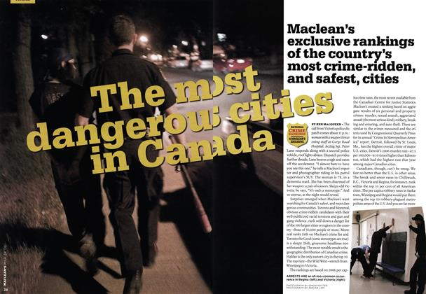 Article Preview: The most dangerous cities in Canada, MAR. 24th 2008 2008 | Maclean's