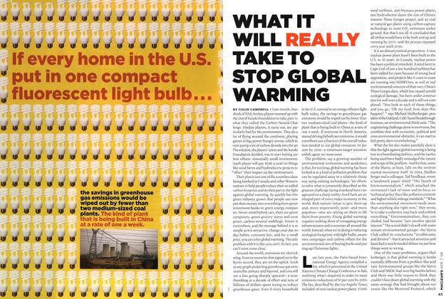 Article Preview: WHAT IT WILL REALLY TAKE TO STOP GLOBAL WARMING, APR. 7th 2008 2008 | Maclean's