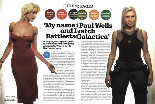 Article Preview: 'My name is Paul Wells and I watch Battlestar Galactica', APR. 7th 2008 2008 | Maclean's