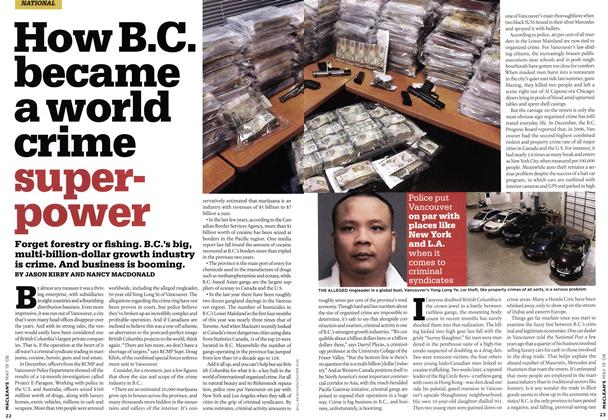 Article Preview: How B.C. became a world crime superpower, MAY. 19th 2008 2008 | Maclean's