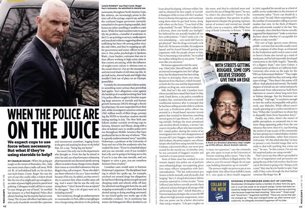 Article Preview: WHEN THE POLICE ARE ON THE JUICE, June 2008 | Maclean's