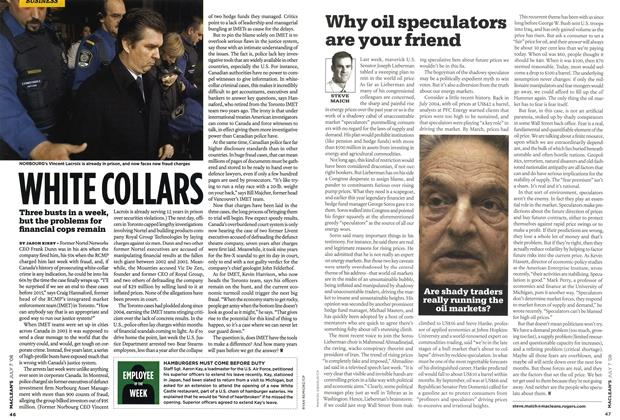 Article Preview: Why oil speculators are your friend, JULY 7th 2008 2008 | Maclean's