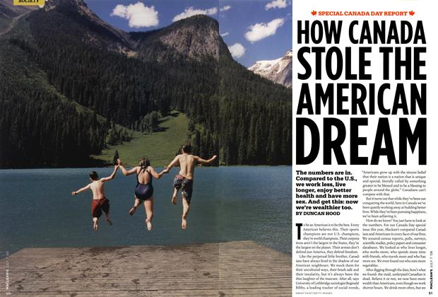 Article Preview: HOW CANADA STOLE THE AMERICAN DREAM, JULY 7th 2008 2008 | Maclean's